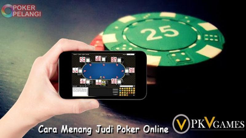 Cara Menang Judi Poker di PKV Games
