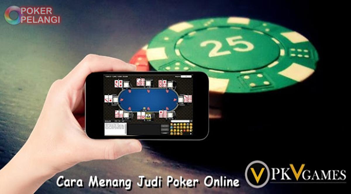 Cara Menang Judi Poker di PKV Games - SumoQQ Lounge